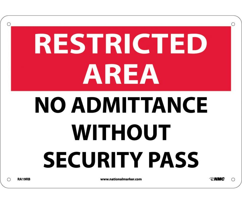 "RA19RB National Marker No Admittance Without Security Pass Restricted Area Sign 10"" x 14"".050 Rigid Plastic"