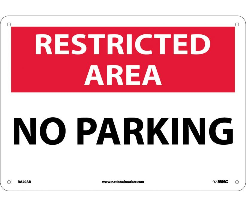 RESTRICTED AREA, NO PARKING, 10X14, .040 ALUM