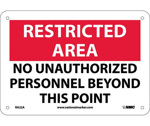 "RA22A National Marker No Unauthorized Personnel Beyond This Point Restricted Area Sign 7"" x 10"" .040 Aluminum"