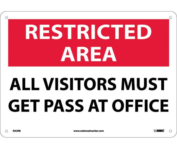 RA3 National Marker Restricted Area Header Signs: All Visitors Must Get Pass At Office