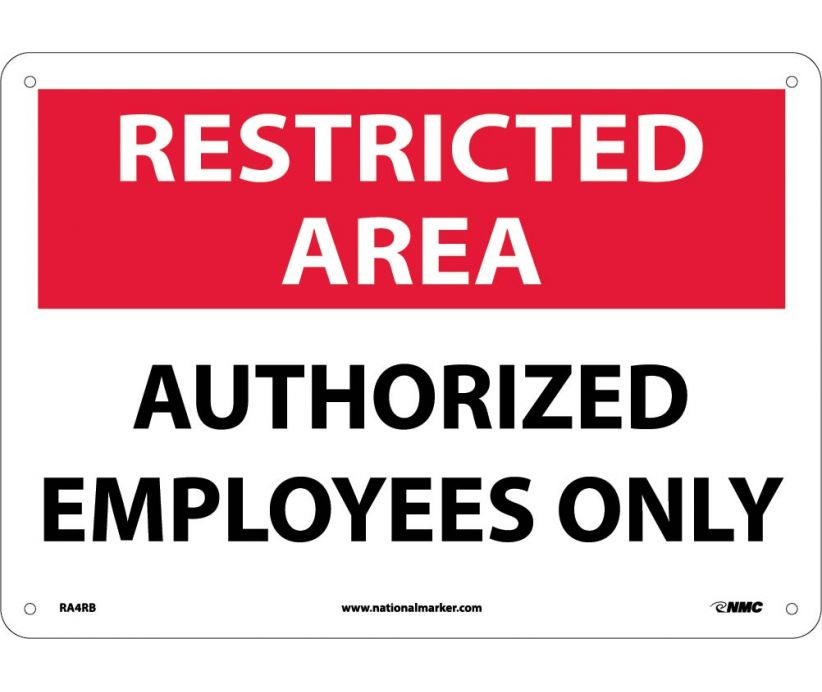"RA4RB National Marker Authorized Employees Only Restricted Area Sign 10"" x 14"".050 Rigid Plastic"