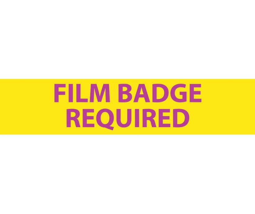 RADIATION, FILM BADGE REQUIRED, 1 3/4X8, LEXAN