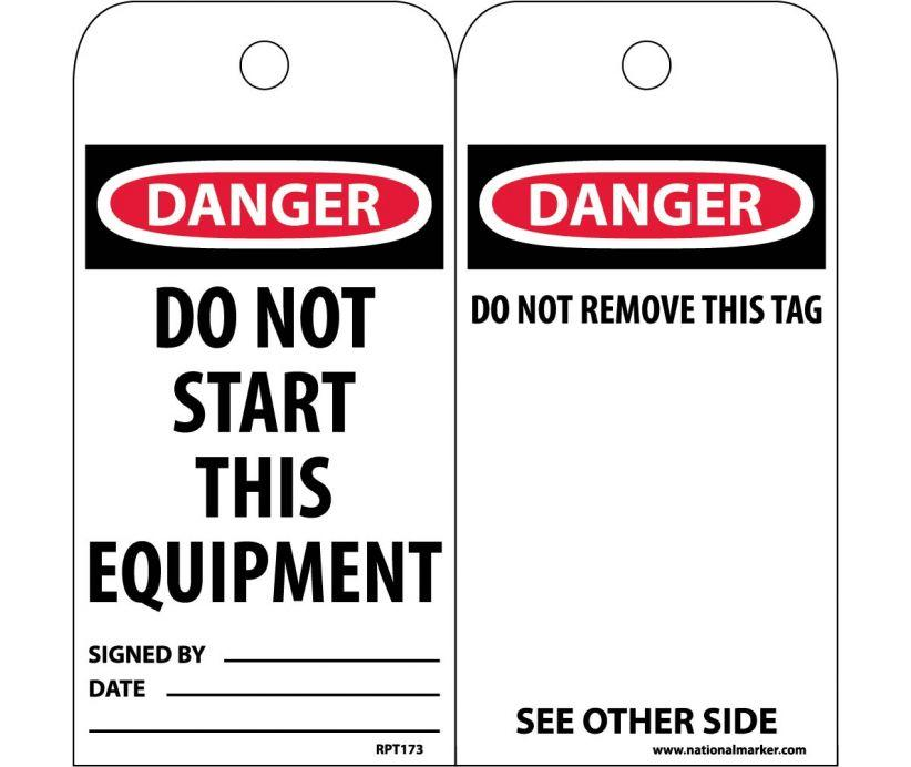 TAGS, DANGER, DO NOT START THIS EQUIPMENT, 6X3, UNRIP VINYL, 25/PK