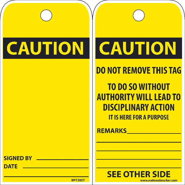TAGS, CAUTION, DO NOT REMOVE, 25PK, 6X3, .010 SYNTHETIC PAPER WITH 1 TOP CENTER HOLE, ZIP TIES INCLUDED