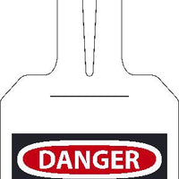 DANGER DO NOT ENTER, EZ HANG TAGS, SELF FASTENING, 11.25 X 3.25, .015 UNRIP VINYL, 25/PK