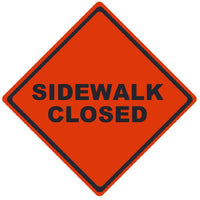 TRAFFIC, SIDEWALK CLOSED, 36X36, ROLL UP SIGN, MESH MATERIAL