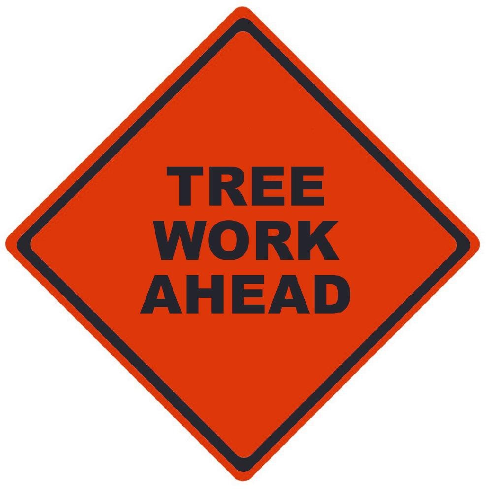 TRAFFIC, TREE WORK AHEAD, 36X36, ROLL UP SIGN, MESH MATERIAL