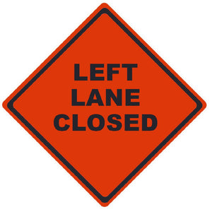 TRAFFIC, LEFT LANE CLOSED, 48X48, ROLL UP SIGN, MESH MATERIAL