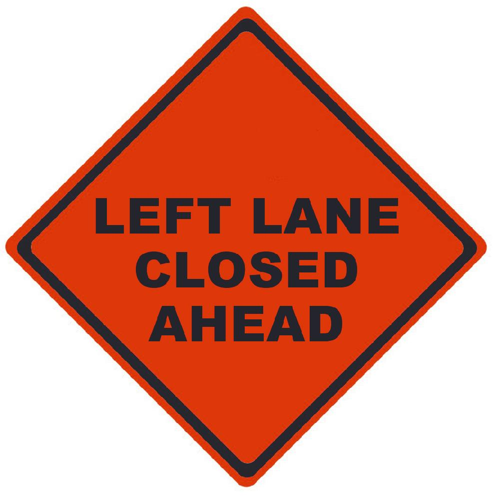 TRAFFIC, LEFT LANE CLOSED AHEAD, 48X48, ROLL UP SIGN, MESH MATERIAL