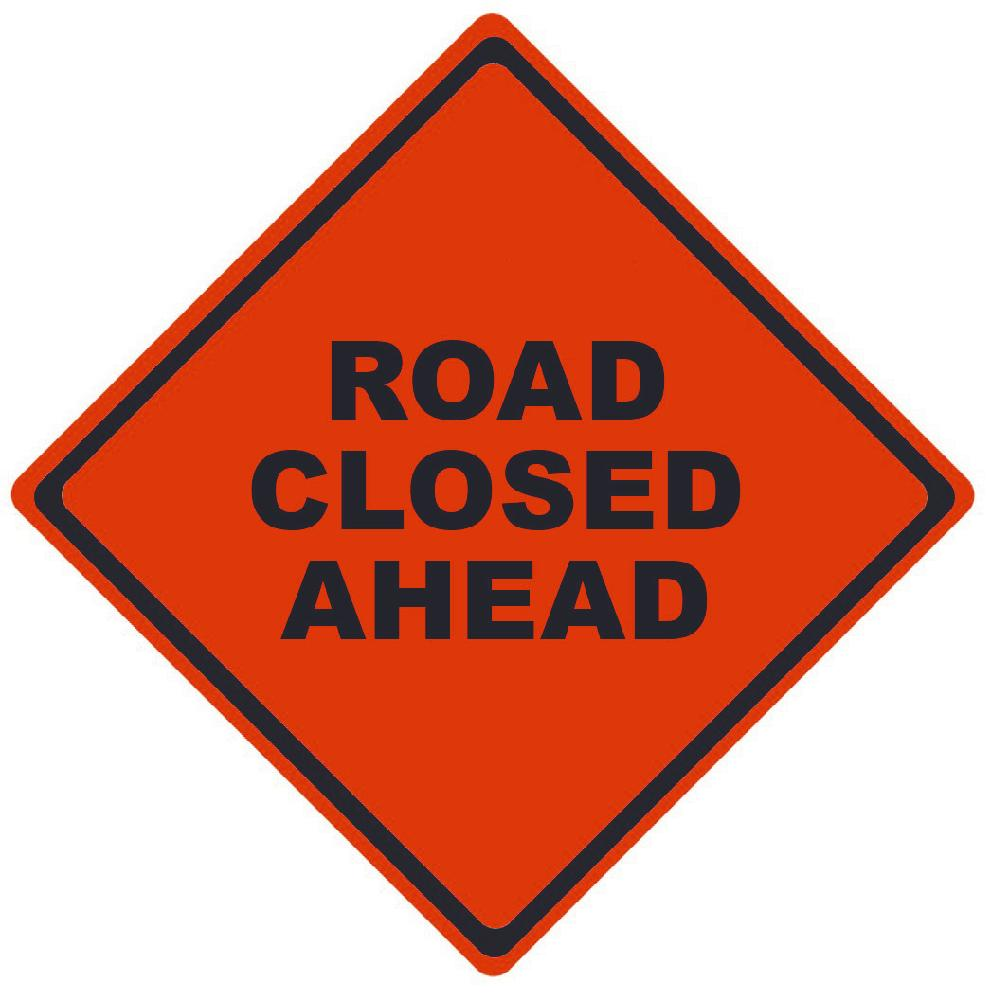 TRAFFIC, ROAD CLOSED AHEAD, 48X48, ROLL UP SIGN, MESH MATERIAL