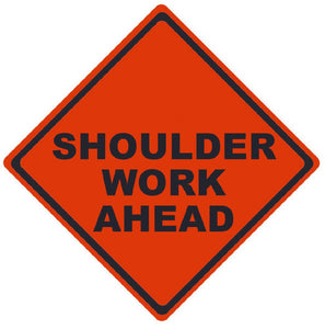 TRAFFIC, SHOULDER WORK AHEAD, 48X48, ROLL UP SIGN, MESH MATERIAL