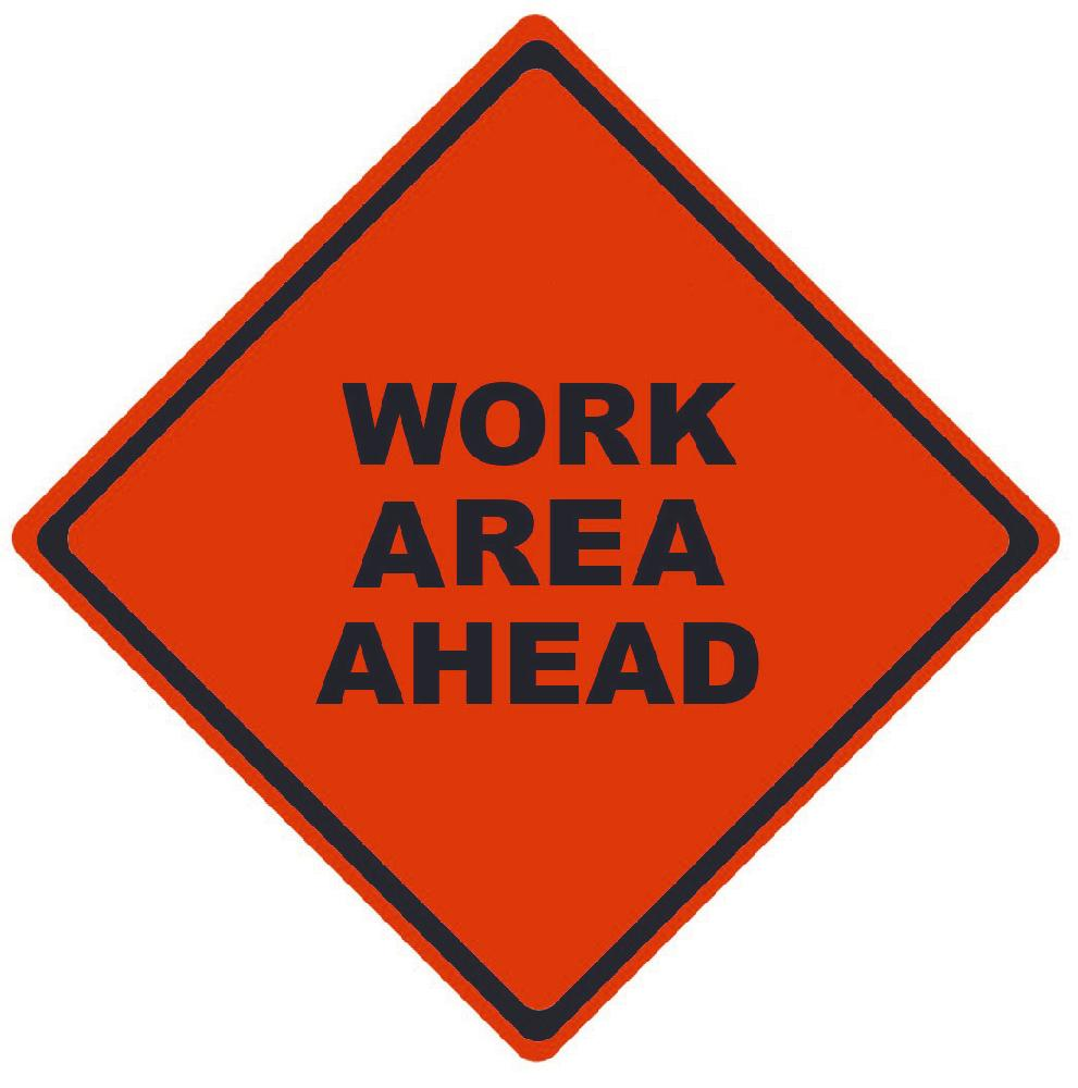 TRAFFIC, WORK AREA AHEAD, 48X48, ROLL UP SIGN, MESH MATERIAL