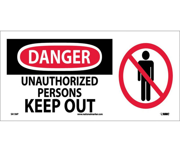 "SA136P National Marker Unauthorized Persons Keep Out OSHA Danger Sign 7"" x 17"".004 Adhesive Backed Vinyl"