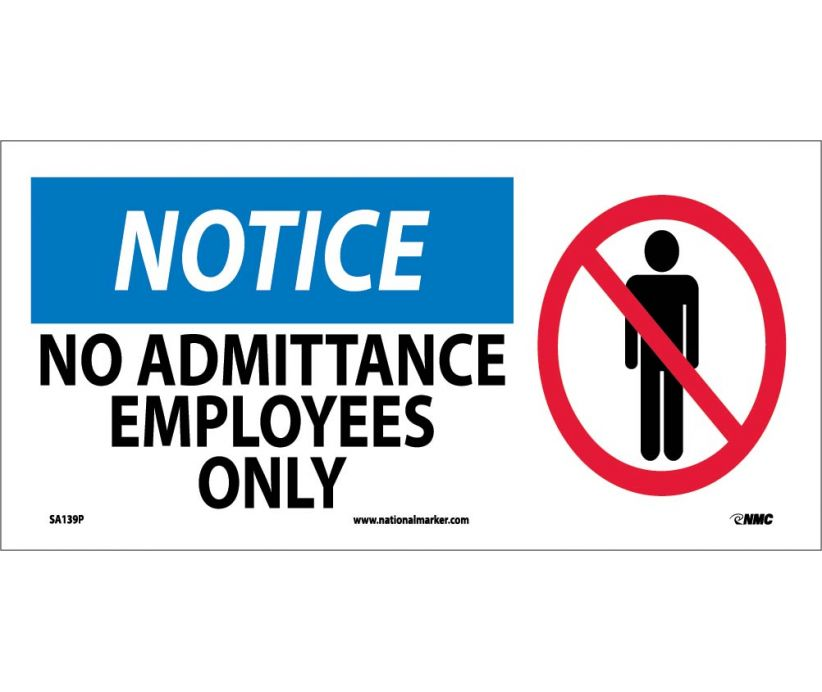 "SA139P National Marker No Admittance Employees Only OSHA Notice Sign 7"" x 17"".004 Adhesive Backed Vinyl"