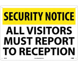 "SN10RC National Marker All Visitors Must Report To Reception Security Sign 14"" x 20"" .050 Rigid Plastic"