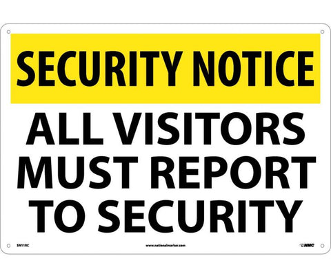 "SN11RC National Marker All Visitors Must Report To Security Security Notice Sign 14"" x 20"".050 Rigid Plastic"