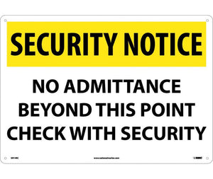 "SN14RC National Marker No Admittance Beyond This Point Check With Security Security Notice Header Sign 14"" x 20"".050 Rigid Plastic"
