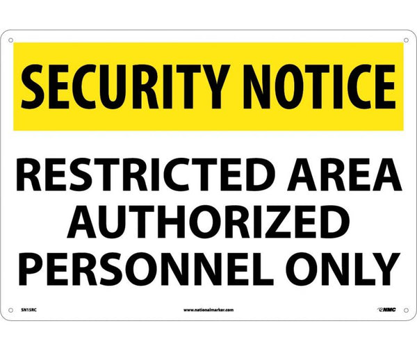 SN15 National Marker Admittance and Security Signs Security Notice Restricted Area Authorized Personnel Only