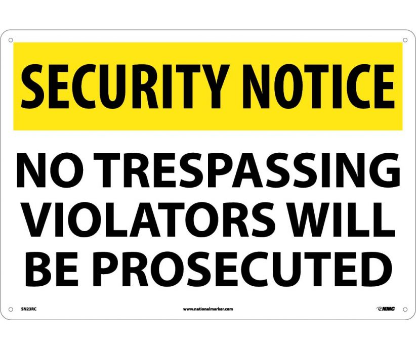 "SN23RC National Marker No Trespassing Violators Will Be Prosecuted Security Sign 14"" x 20"" .050 Rigid Plastic"
