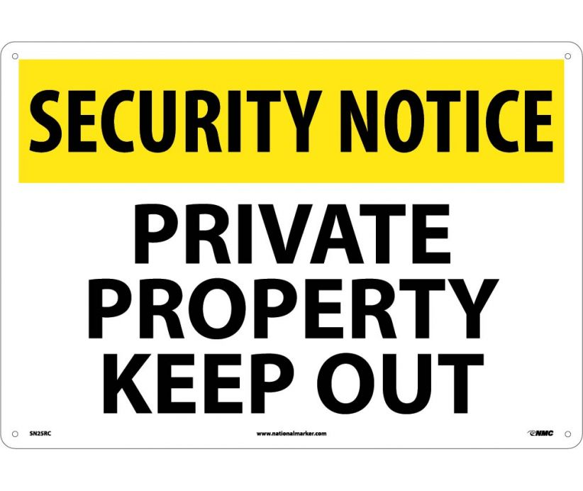 "SN25RC National Marker Private Property Keep Out Security Notice Header Sign 14"" x 20"".050 Rigid Plastic"