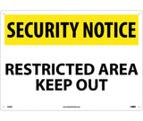 "SN28RC National Marker Restricted Area Keep Out Security Sign 14"" x 20"" .050 Rigid Plastic"