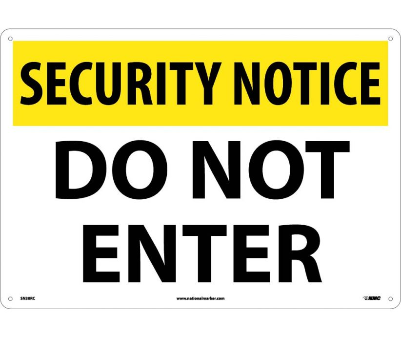 "SN30RC National Marker Do Not Enter Security Notice Sign 14"" x 20"".050 Rigid Plastic"
