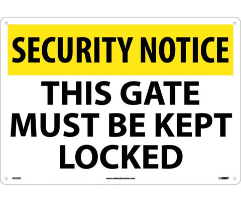 "SN32RC National Marker This Gate Must Be Kept Locked Security Notice Header Sign 14"" x 20"".050 Rigid Plastic"