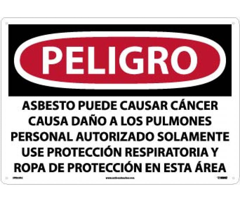 PELIGRO ASBESTOS MAY CAUSE CANCER CAUSES . . . ONLY WEAR RESPIRATORY PROTECTION AND PROTECTIVE CLOTHING IN THIS AREA (SPANISH), 14 X 20, RIGID PLASTIC