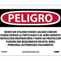 PELIGRO ETHYLENE OXIDE MAY CAUSE CANCER MAY DAMAGE FERTILITY OR THE UNBORN CHILD RESPIRATORY . . .  AREA AUTHORIZED PERSONNEL ONLY (SPANISH), 7 X 10, .040 ALUM