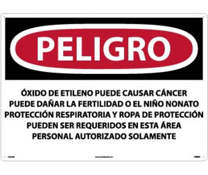 PELIGRO ETHYLENE OXIDE MAY CAUSE CANCER MAY DAMAGE FERTILITY OR THE UNBORN CHILD RESPIRATORY . . .  AREA AUTHORIZED PERSONNEL ONLY (SPANISH), 20 X 28, RIGID PLASTIC