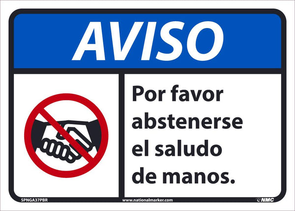 Notice Please Refrain From Shaking Hands Spanish Safety Signs | SPNGA37PBR | 10