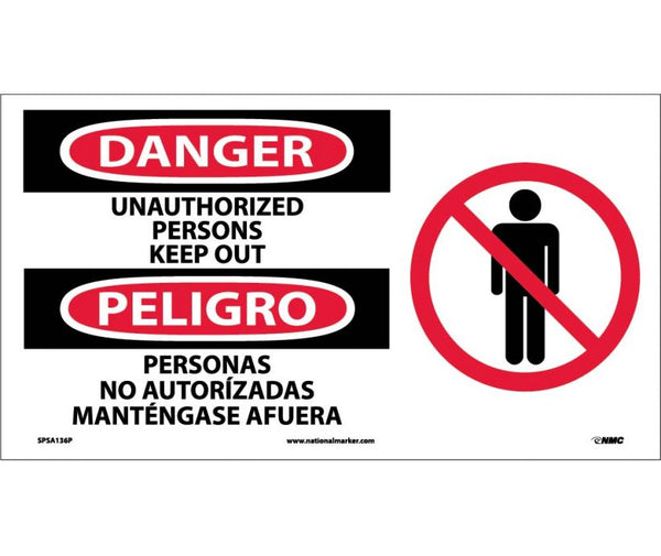 SPSA136 National Marker Bilingual English and Spanish Signs Danger Unauthorized Persons Keep Out