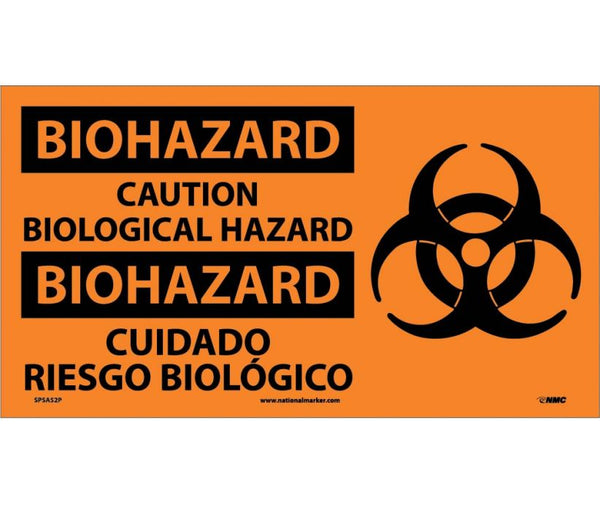 SPSA52 National Marker Bilingual English and Spanish Signs Biohazard Caution Biological Hazard