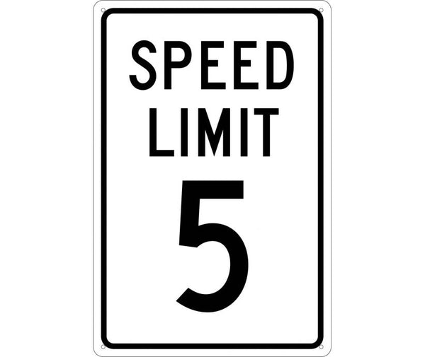SPEED LIMIT 5, 18X12, .040 ALUM