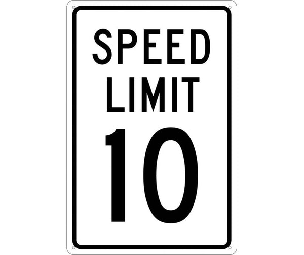 SPEED LIMIT 10, 18X12, .040 ALUM