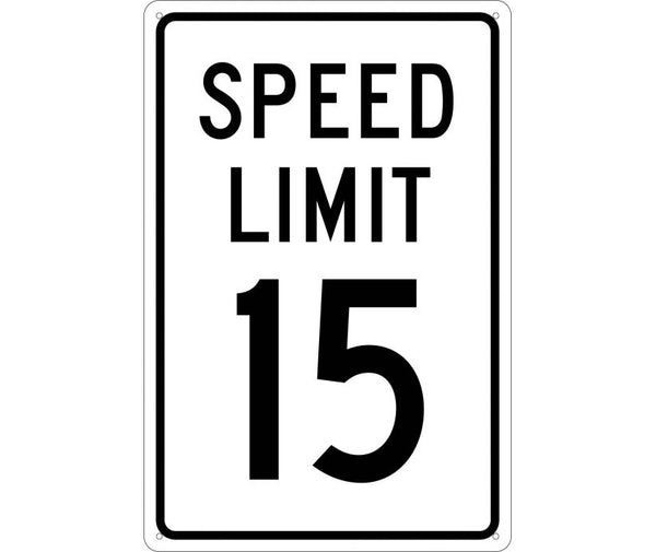 SPEED LIMIT 15, 18X12, .040 ALUM