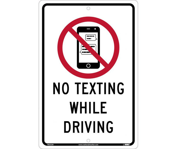 NO TEXTING WHILE DRIVING, 12X18, .063 ALUMINUM