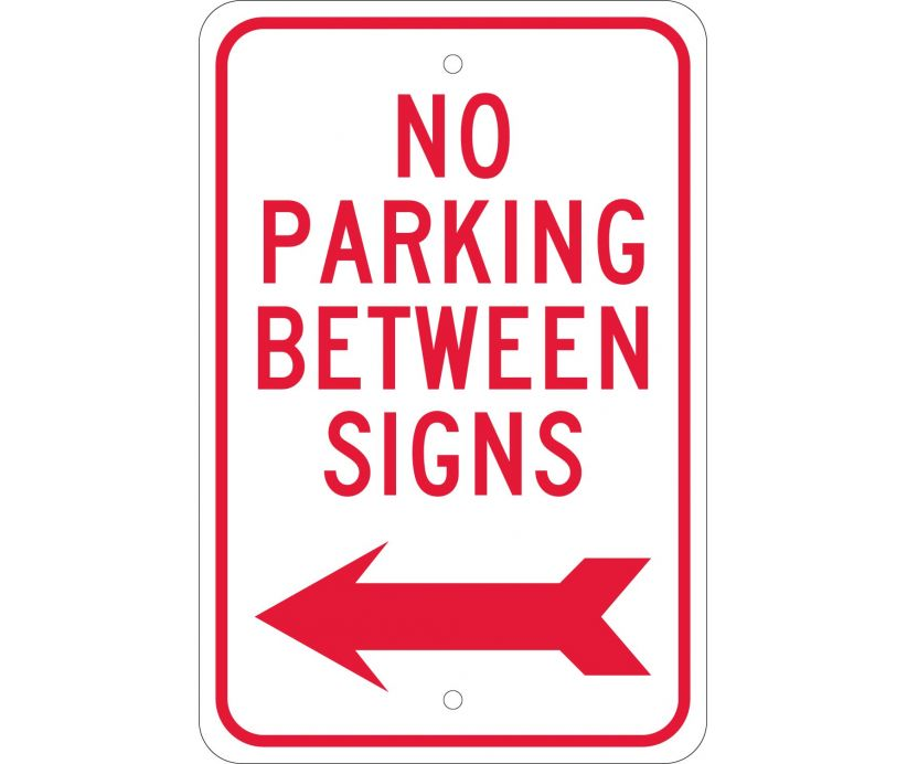 NO PARKING BETWEEN SIGNS (W/ LEFT ARROW), 18X12, .080 EGP REF ALUM