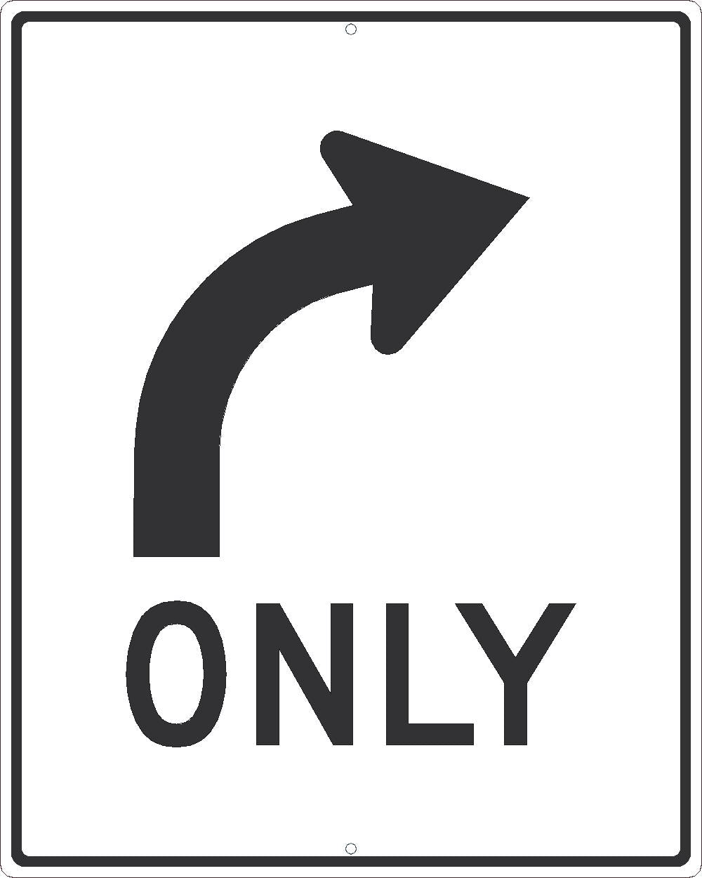 ONLY (RIGHT TURN ARROW WITH GRAPHIC)SIGN, 30X24,.080 EGP REF ALUM
