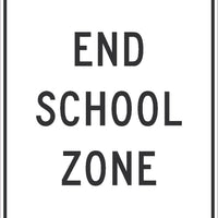 END SCHOOL ZONE SIGN, 30x24, .080 EGP REF ALUM