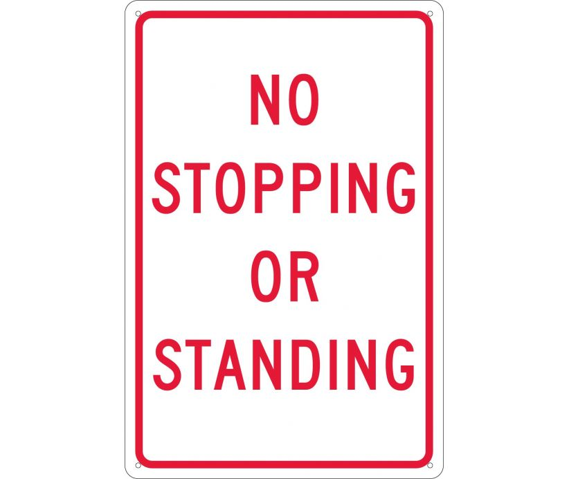 NO STOPPING OR STANDING, 18X12, .040 ALUM