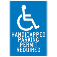 HANDICAPPED PARKING PERMIT REQUIRED, 18X12, .040 ALUM
