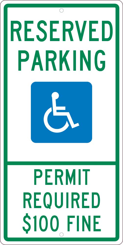 RESERVED PARKING HANDICAPPED, PERMIT REQUIRED,  24X12, .063 ALUM SIGN