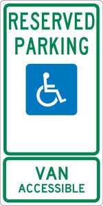 RESERVED PARKING HANDICAPPED VAN ACCESSIBLE,24X12, .040 ALUM SIGN