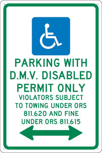 PARKING BY DISABLED PERMIT ONLY, 18X12, .040 ALUM SIGN