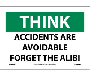 THINK, ACCIDENTS ARE AVOIDABLE FORGET THE ALIBI, 7X10, PS VINYL