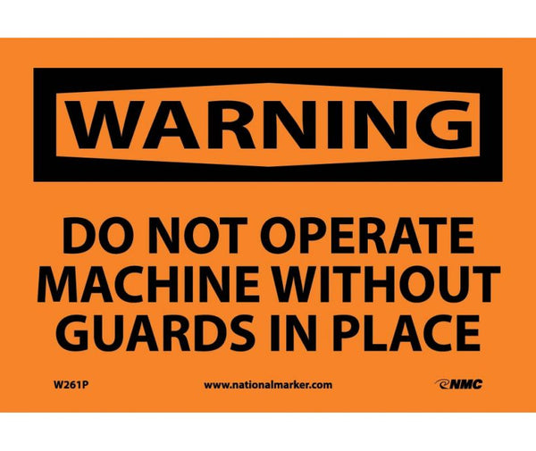 WARNING, DO NOT OPERATE MACHINE WITHOUT GUARDS IN PLACE, 7X10, PS VINYL
