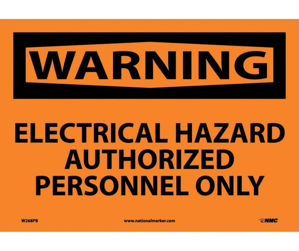 WARNING, ELECTRICAL HAZARD AUTHORIZED PERSONNEL ONLY, 10X14, PS VINYL
