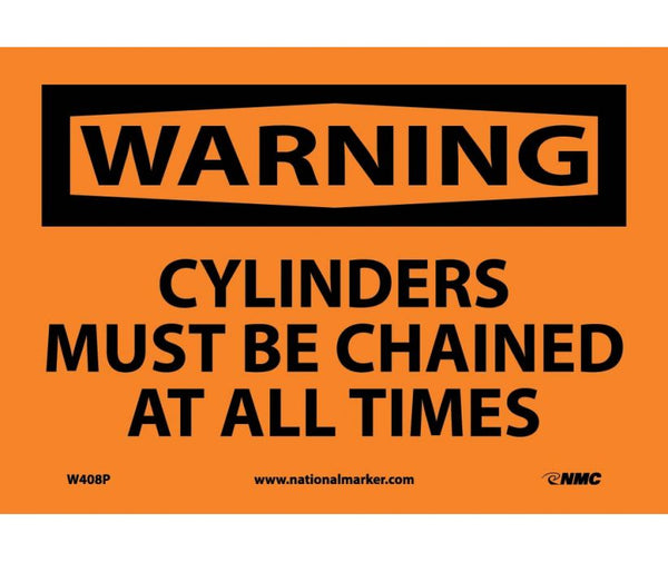 W408 National Marker Chemical and Hazardous Material Safety Signs Warning Cylinders Must Be Chained At All Times