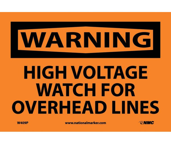 WARNING, HIGH VOLTAGE WATCH FOR OVERHEAD LINES, 7X10, PS VINYL